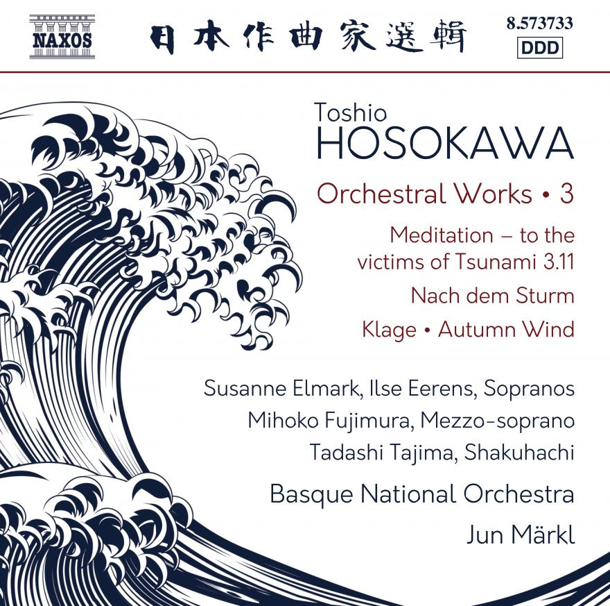 Toshio Hosokawa: Orchestral Works 3