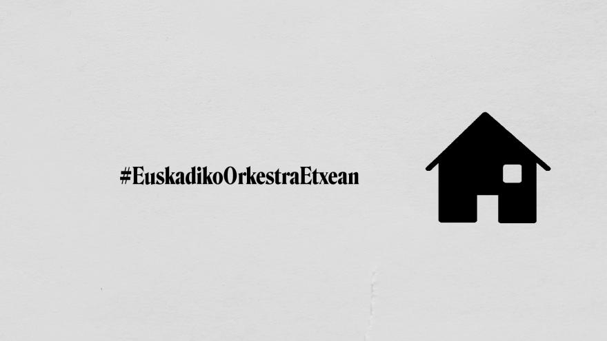 #EuskadikoOrkestraEtxean