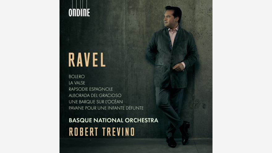 Euskadiko Orkestra y Robert Treviño presentan en su primer disco juntos al compositor vasco más universal: Ravel